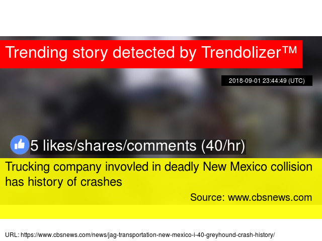 Trucking company invovled in deadly New Mexico collision has history